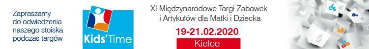 XII Międzynarodowe targi Zabawek i Artykułów dla Matki i Dziecka 19-21.02.2020 Kielce